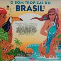 O SOM TROPICAL DO BRASIL 2