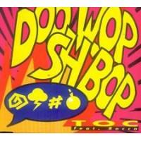 DOO WOP SH BOP