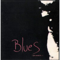 BLUES (PAIN CREATED TO HEAL THE PAIN)