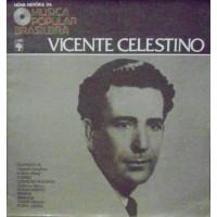 NOVA HISTORIA DA MUSICA POPULAR BRASILEIRA VICENTE CELESTINO