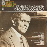 NOVA HISTORIA DA MUSICA POPULAR BRASILEIRA - ERNESTO NAZARETH CHIQUINHA GONZAGA