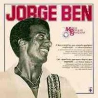 HISTORIA DA MUSICA POPULAR BRASILEIRA JORGE BEN