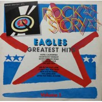 EAGLES GREATEST HITS (ROCK STORY VOLUME 1)