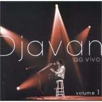 DJAVAN AO VIVO VOLUME 1