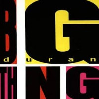 DURAN DURAN - Big Thing Album