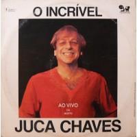 O INCRíVEL JUCA CHAVES - AO VIVO OU MORTO