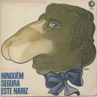NINGUEM SEGURA ESTE NARIZ