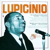 HISTORIA DA MUSICA POPULAR BRASILEIRA - LUPICINIO RODRIGUES