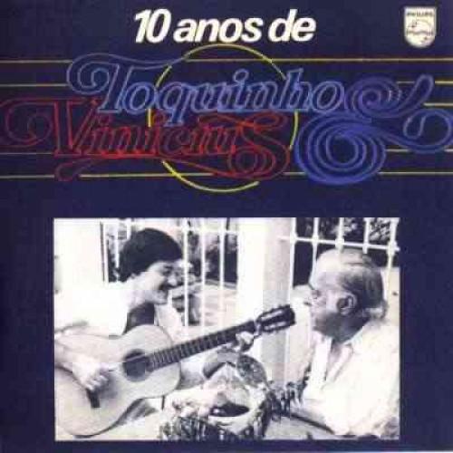 10 ANOS DE TOQUINHO E VINICIUS - LP