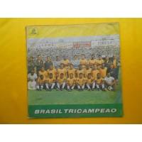BRASIL TRICAMPEAO