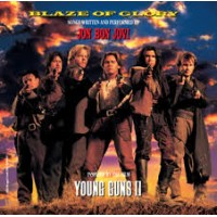 BLAZE OF GLORY: SONGS WRITTEN AND PERFORMED BY JON BON JOVI INSPIRED BY THE FILM YOUNG GUNS II