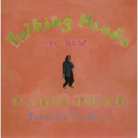 HEY NOW / RADIO HEAD