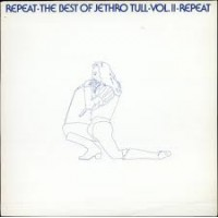 REPEAT THE BEST OF JETHRO TULL VOL II