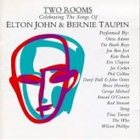 TWO ROOMS - CELEBRATING THE SONGS OF ELTON JOHN & BERNIE TAUPIN