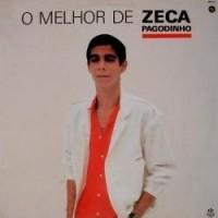 O MELHOR DE ZECA PAGODINHO