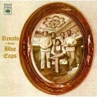 RENATO E SEUS BLUE CAPS - 1970