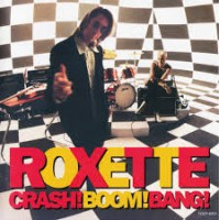 ROXETTE - Crash! Boom! Bang! Vinyl