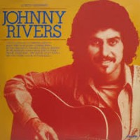 JOHNNY RIVERS - Johnny Rivers Album