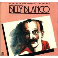 BILLY BLANCO GRANDES COMPOSITORES