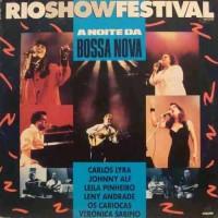 A NOITE DA BOSSA NOVA RIO SHOW FESTIVAL