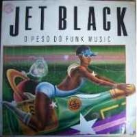 JET BLACK O PESO DO FUNK MUSIC