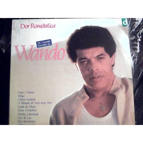 DOR ROMANTICA OS GRANDES SUCESSOS DE WANDO - LP
