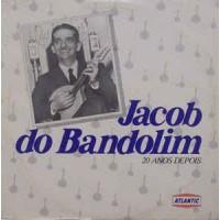 Jacob Do Bandolim (20 Anos Depois)