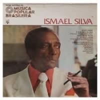 NOVA HISTORIA DA MUSICA POPULAR BRASILEIRA - ISMAEL SILVA