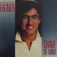 SUCESSOS DE FAGNER - CHAVE DE MIM