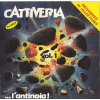 Cattiveria Vol. 1 - ...L'Antinoia!