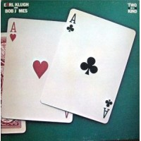 Earl Klugh & Bob James - Two Of A Kind EP