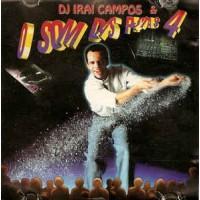 DJ Irai Campos & O Som Das Pistas 4
