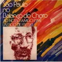 Sao Paulo No Balanco do Choro - Ao Nosso Amigo Esme