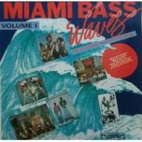 Miami Bass Waves Vol 1