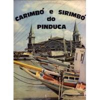CARIMBO E SIRIMBO DO PINDUCA