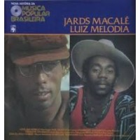 NOVA HISTORIA DA MPB LUIZ MELODIA & JARDS MACALE