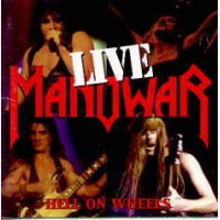 MANOWAR - Hell On Wheels
