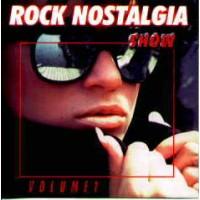 ROCK NOSTALGIA SHOW VOLUME 1