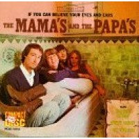 MAMAS & THE PAPAS - If You Can Believe Your Eyes And Ears - Mono