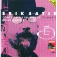 ERIK SATIE COMPLETE PIANO WORKS VOLUME 3