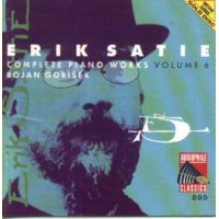 ERIK SATIE COMPLETE PIANO WORKS VOLUME 6