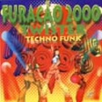FURACAO 2000 TWISTER TECHNO FUNK