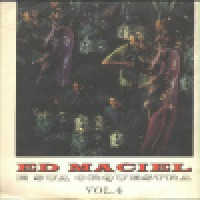 ED MACIEL E SUA ORQUESTRA VOLUME 4