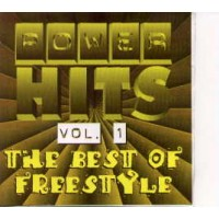 POWER HITS VOL 1 THE BEST OF FREESTYLE