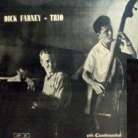 DICK FARNEY TRIO