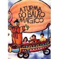A TURMA DO BALAO MAGICO