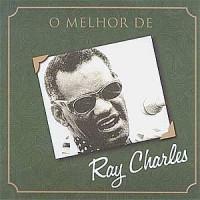 O MELHOR DE RAY CHARLES