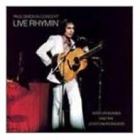 PAUL SIMON IN CONCERT: LIVE RHYMIN\'