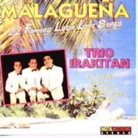 MALAGUENA - 22 FAMOUS LATIN LOVE SONGS