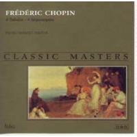 CLASSIC MASTERS / FREDERIC CHOPIN 4 BALADAS 4 IMPROMPTUS